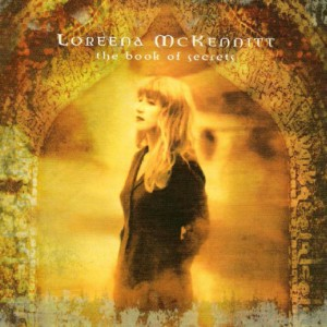 The Book of Secrets  - Loreena McKennitt (reviewed by Dave Franklin)