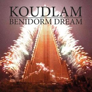 Koudlam-Benidorm-Dream