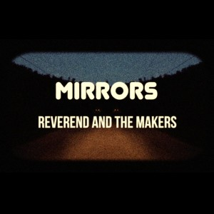 Reverend-The-Makers-Mirrors-COOKCD619-1024x1024