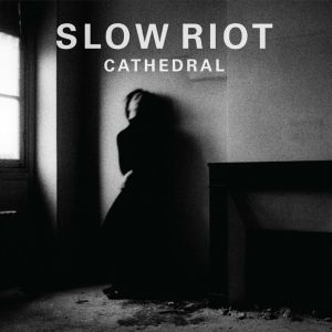 slow-riot2