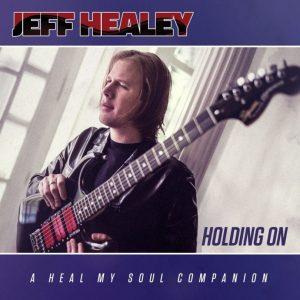jeffhealey_holdingon-940x940-810x810