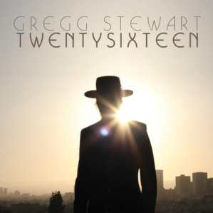 Twenty Sixteen  - Gregg Stewart (reviewed by Dave Franklin)