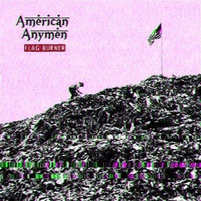American_Anymen_-_Flag_Burner_(cover)
