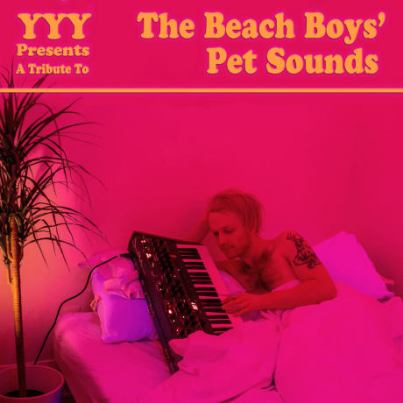 YYY_Pet_Sounds_Cover_photo_by_Elena_Stanton