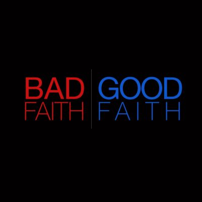Bad-Faith-Good-Faith-960x960