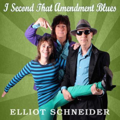 Elliot_Schneider_I_Second_That_Amendment_Blues-1