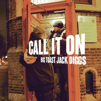 Jack-Diggs-Big-Toast-Call-It-On-Album