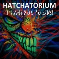hatchatorium18