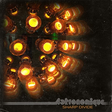 Astronomique - Sharp Divide LP