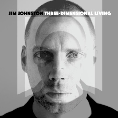Jim-Johnston---Three-Dimensional-Living