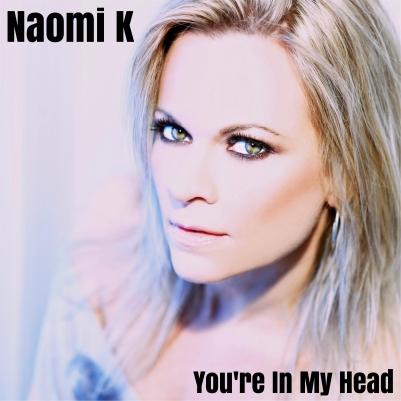 Naomi K Youre In My Head Single Cover.jpg