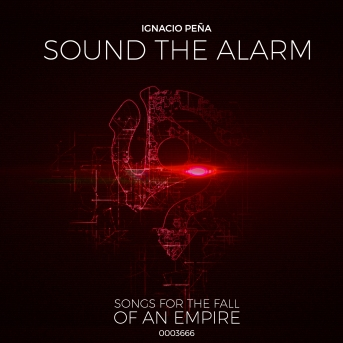 Sound The Alarm –  Ignacio Peña (reviewed by Dave Franklin)