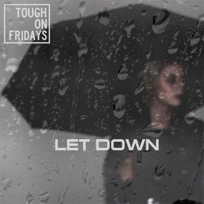 TOF_LetDown_Promo_3