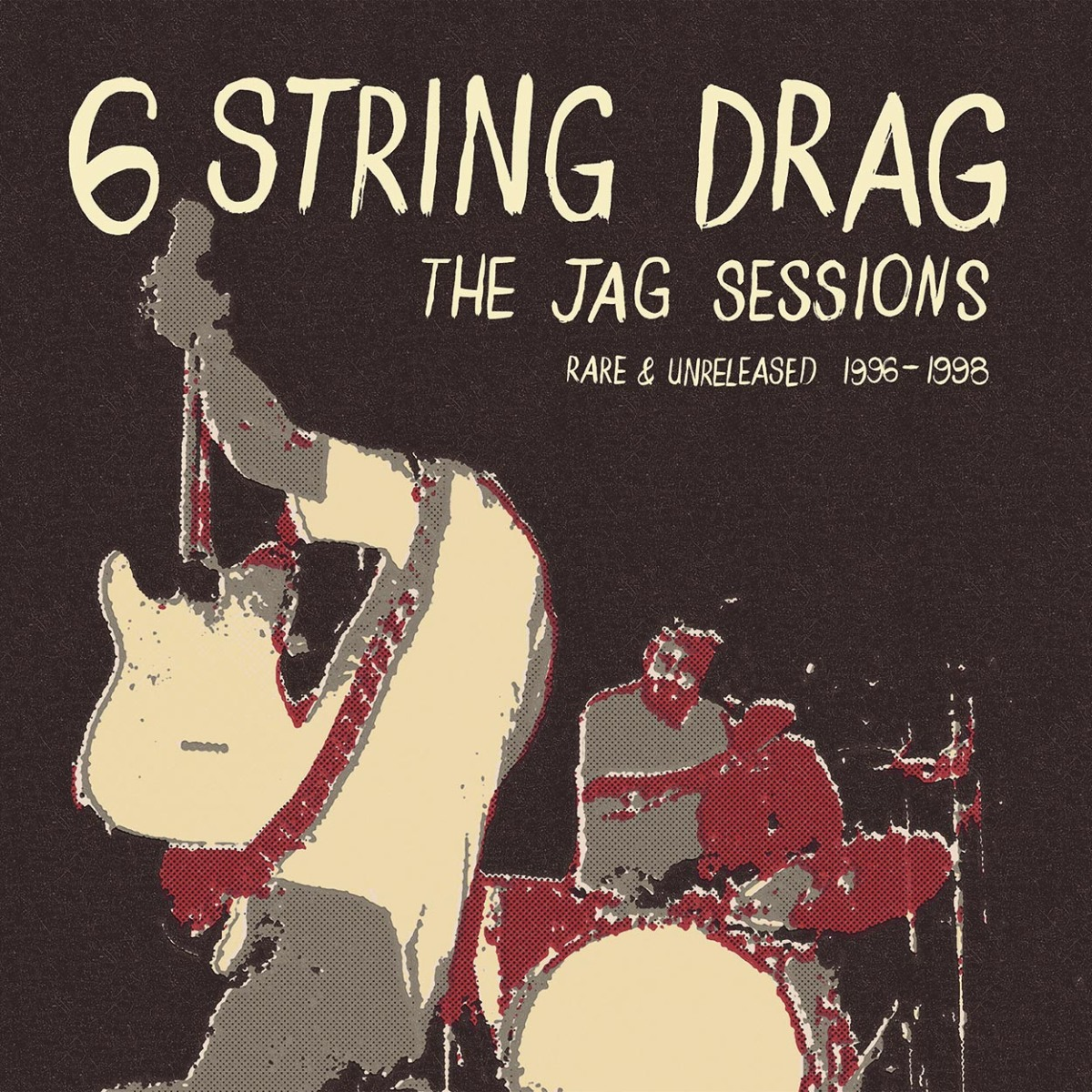 The Jag Sessions: Rare & Unreleased 1996-1998 -  Kenny Roby and 6 String Drag (reviewed by Dave Franklin)