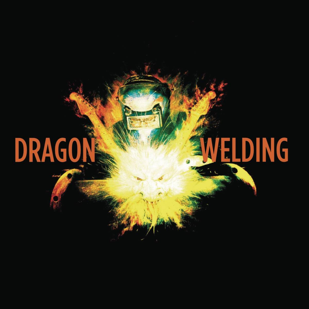 Dragon Welding -  Dragon Welding (reviewed by Dave Franklin)